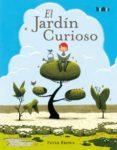 EL JARDIN CURIOSO di BROWN, PETER