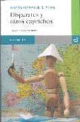 DISPARATES Y OTROS CAPRICHOS de GOMEZ DE LA SERNA, RAMON