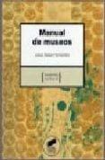 MANUAL DE MUSEOS di BALLART HERNANDEZ, JOSEP