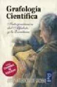 GRAFOLOGIA CIENTIFICA PRACTICA di TESOURO DE GROSSO, SUSANA
