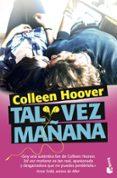9788408171454 - Hoover Colleen: Tal Vez Mañana - Libro