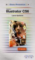 ILLUSTRATOR CS6 (GUIAS PRACTICAS) di APOLONIO, LAURA