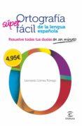 Ortografía Super Fácil De La Lengua Española