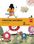 CIENCIAS SOCIALES  2º EDUCACION PRIMARIA INTEGRADO SAVIA ANDALUCI A ED 2015 di VV.AA.