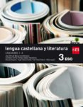 LENGUA CASTELLANA Y LITERATURA 3º ESO SAVIA 2016 TRIMESTRES di VV.AA