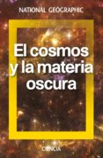 EL COSMO Y LA MATERIA OSCURA di VV.AA.