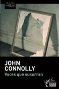 VOCES QUE SUSURRAN (SERIE CHARLIE PARKER 9) de CONNOLLY, JOHN