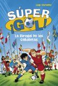 LA EUROGOL DE LOS CEBOLLETAS (SUPER ¡GOL! 7) di GARLANDO, LUIGI