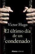 EL ÚLTIMO DÍA DE UN CONDENADO di HUGO, VICTOR
