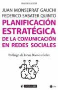 9788491167754 - Montserrat Gauchi Juan: Planificacion Estrategica De La Comunicacion En Redes Sociales - Libro