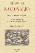 EPISODIOS NACIONALES: TRAFALGAR. EDICION ILUSTRADA POR D. ENRIQUE Y D. ARTURO MELIDA (ED. FACSIMIL DE LA DE MADRID, 1881) di PEREZ GALDOS, BENITO