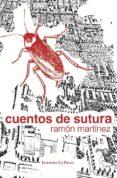CUENTOS DE SUTURA di MARTINEZ, RAMON