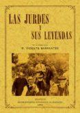 LAS JURDES Y SUS LEYENDAS (ED. FACS. DE LA ED. DE MADRID, 1893) di BARRANTES, VICENTE