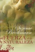 (PE) FUERZA DE LA NATURALEZA de BROCKMANN, SUZANNE