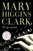 EL OJO AVIZOR di CLARK, MARY HIGGINS