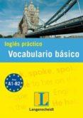 INGLES PRACTICO VOCABULARIO ESENCIAL di VV.AA.