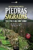 PIEDRAS SAGRADAS: TEMPLOS, PIRAMIDES, MONASTERIOS Y CATEDRALES di CUESTA, JUAN IGNACIO