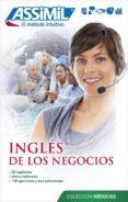 INGLES DE LOS NEGOCIOS di CHAPUIS, CLAUDE DUNN, PETER FONTENILLES, ALFRED