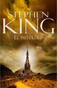 EL PISTOLERO (LA TORRE OSCURA I) di KING, STEPHEN