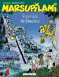 MARSUPILAMI 8: EL TEMPLO DE BOAVISTA di FRANQUIN, ANDRE