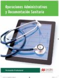 OPERACIONES ADMINISTRATIVAS Y  DOCUMENTACION SANITARIA 2015 (OADS) di VV.AA.