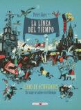 LA LÍNEA DEL TIEMPO: ACTIVIDADES di GOES, PETER