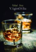 9788416832255 - Ares Rafael: Vaginofilia - Libro