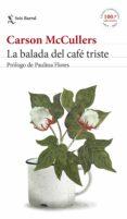 LA BALADA DEL CAFE TRISTE di MCCULLERS, CARSON