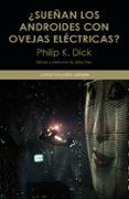 ¿SUEÑAN LOS ANDROIDES CON OVEJAS ELECTRICAS? de DICK, PHILIP K.
