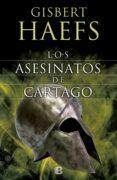 LOS ASESINATOS DE CÁRTAGO di HAEFS, GISBERT