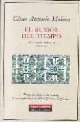 EL RUMOR DEL TIEMPO de MOLINA, CESAR ANTONIO