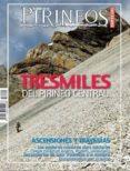 TRESMILES DEL PIRINEO CENTRAL di VV.AA.