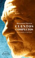 CUENTOS COMPLETOS: ESCRITURA Y VERDAD di FRAILE, MEDARDO