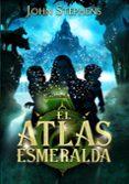 EL ATLAS ESMERALDA (LIBRO DE LOS ORIGENES 1) di STEPHENS, JOHN