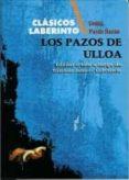 LOS PAZOS DE ULLOA di PARDO BAZAN, EMILIA