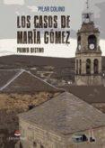 9788491754855 - Colino Pilar: Los Casos De María Gómez. Primer Destino (ebook) - Libro