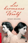LAS HERMANAS WOOLF di SELLERS, SUSAN