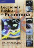 LECCIONES BASICAS DE ECONOMIA de AGUADO FRANCO, JUAN CARLOS  LACALLE CALDERON, MARICRUZ  CEPEDA GONZALEZ, ISABEL