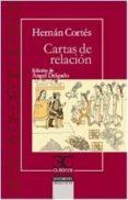 CARTAS DE RELACIÓN di CORTES, HERNAN