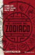 EL LEGADO DEL ZODIACO. CONVERGENCIA de LEE, STAN  MOORE, STUART