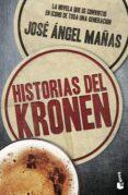 HISTORIAS DEL KRONEN (NUEVA EDICION REVISADA) de MAÑAS, JOSE ANGEL