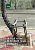 LA ACCION TUTORIAL EN EL SISTEMA SOLAR di VV.AA.