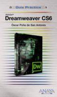 DREAMWEAVER CS6 (GUIAS PRACTICAS) di PEÑA DE SAN ANTONIO, OSCAR