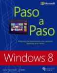 WINDOWS 8: PASO A PASO di BALLEW, JOLI RUSEN CIPRIAN, ADRIAN