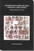 DECONSTRUCCION CULTURAL DEL INDIO AMERICANO Y OTROS ENSAYOS (HIST ORIA, ANTROPOLOGIA Y FILOSOFIA) di GARCIA SEROR, ANTONIO