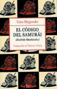 EL CODIGO DEL SAMURAI: BUSHIDO SHOSHINSHU di SHIGESUKE, TAIRA