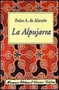 LA ALPUJARRA di ALARCON, PEDRO ANTONIO DE