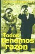 TODOS TENEMOS LA RAZON (ACCIDENTS POLIPOETICS) di VV.AA.