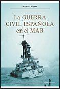 La Guerra Civil Española En El Mar - Critica