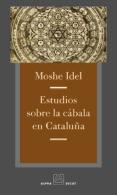 ESTUDIOS SOBRE LA CABALA EN CATALUÑA de IDEL, MOSHE